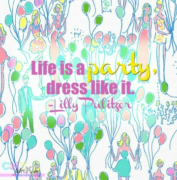 Lilly Pulitzer party quote